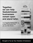 Together, we can help Saskatchewan businesses remain open and stand taller.