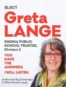 ELECT Greta LANGE REGINA PUBLIC SCHOOL TRUSTEE