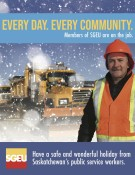 Have a safe and wonderful holiday from Saskatchewans public service workers